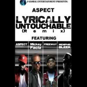 Aspect f. Mickey Factz, Memphis Bleek & Freeway - Lyrically Untouchable Remix