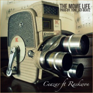 Ceazar f. Raekwon - The Movie Life