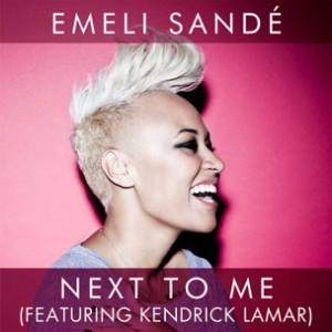Emeli Sande f. Kendrick Lamar - Next To Me Remix