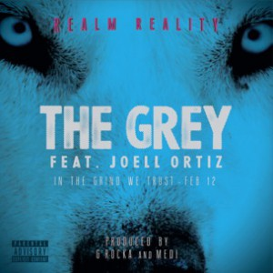 Realm Reality f. Joell Ortiz - The Grey