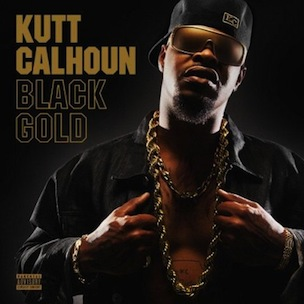 "Kutt Calhoun ""Black Gold"" Tracklist & Cover Art"