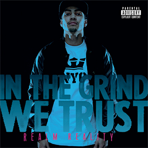 "Realm Reality ""In The Grind We Trust"" Mixtape Download & Stream"