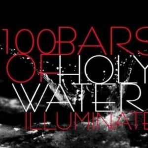Illuminate - 100 Bars Of Holy Water