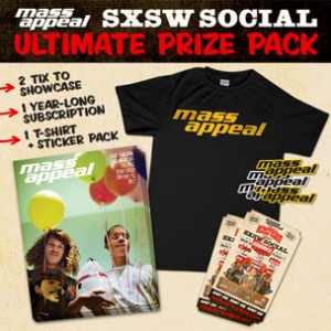Mass Appeal SXSW Giveaway