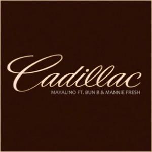 Mayalino f. Bun B & Mannie Fresh - Cadillac