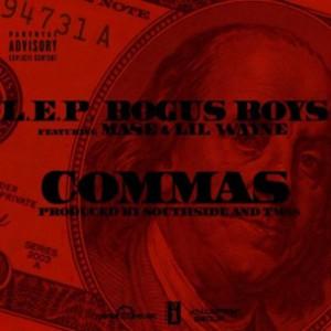 L.E.P. Bogus Boys f. Lil Wayne & Mase - Commas