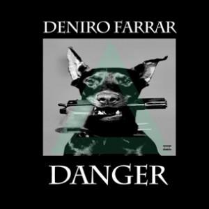 Deniro Farrar & Blue Sky Black Death - Danger