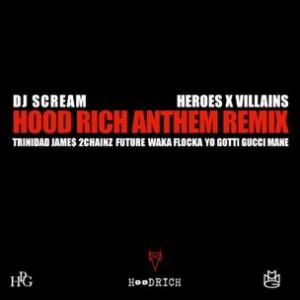 Trinidad James f. 2 Chainz, Future, Waka Flocka Flame, Yo Gotti & Gucci Mane - Hood Rich Anthem Remix