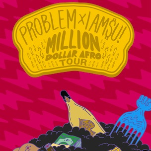"IamSu! & Problem Announce ""Million Dollar Afro Tour"" Dates"