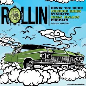 Freddie Gibbs, Devin The Dude, Starlito, Killa Kyleon & Propain - Rollin