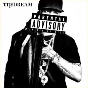 """The-Dream """"Parental Advisory"""" Mixtape Stream & Tracklist"""