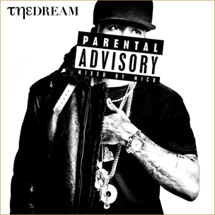 "The-Dream ""Parental Advisory"" Mixtape Stream & Tracklist"