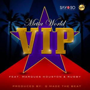 Metta World f. Marques Houston & Rugby - V.I.P.