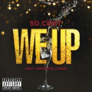 50 Cent f. Kendrick Lamar - We Up