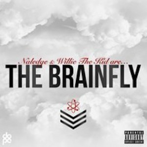 "Naledge & Willie The Kid ""The Brainfly"" Stream & Download Link"