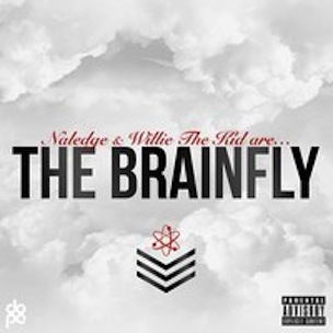 """Naledge & Willie The Kid """"The Brainfly"""" Stream & Download Link"""