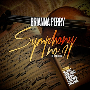 "Brianna Perry ""Symphony No. 9: The Collection"" Mixtape Download & Stream"