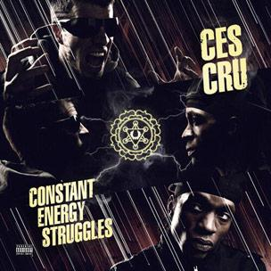 Ces Cru - Constant Energy Struggles