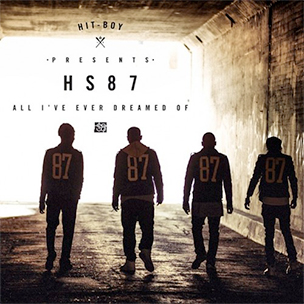 "Hit-Boy Presents HS87 ""All I've Ever Dreamed Of"" Album Stream"