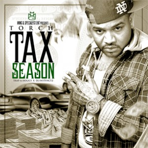 "Torch ""Tax Season"" Mixtape Download & Stream"