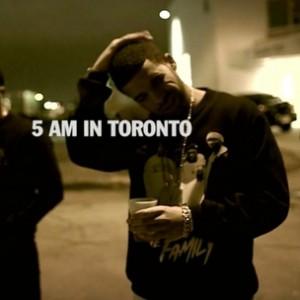 """Drake - """"5AM In Toronto"""""""