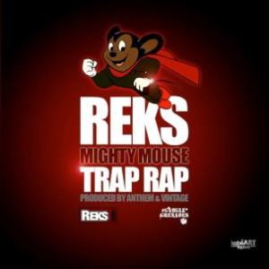 Reks - Mighty Mouse Trap Rap