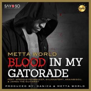 Metta World Peace f. Prodigy, Hunna, Rain Bisou & James The Guitarist - Blood In My Gatorade