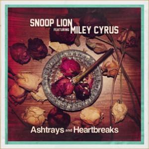 Snoop Lion f. Miley Cyrus - Ashtrays & Heartbreaks