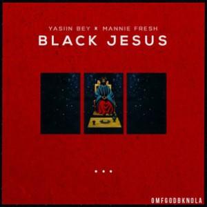 Yasiin Bey aka Mos Def & Mannie Fresh - Black Jesus