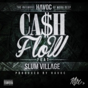 Havoc f. Slum Village - Cash Flow