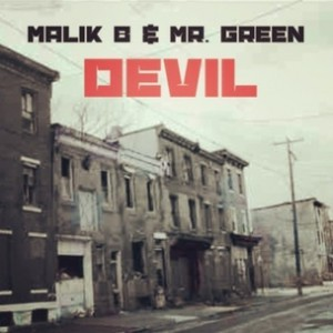 Malik B & Mr. Green - Devil