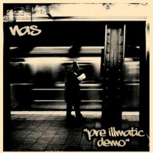 Nas - Pre-Illmatic Demo