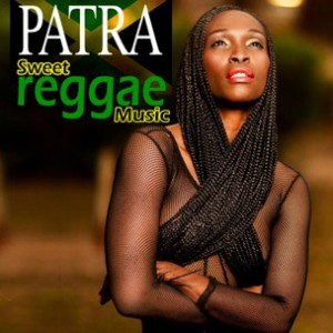 Patra - Sweet Reggae Music