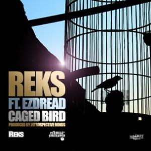 Reks f. EzDread - Caged Bird