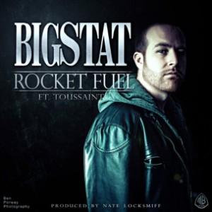 Bigstat f. Toussaint - Rocket Fuel