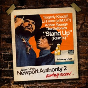 Marco Polo f. Tragedy Khadafi, Lil Fame, Adrian Younge & The Delfonics  - Stand Up Remix