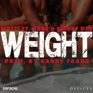 Mazzi f. N.O.R.E. & Smoke DZA - Weight [Prod. Harry Fraud]