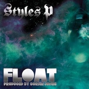 "Styles P ""Float"" Release Date, Cover Art, Tracklist & Full Album Stream"