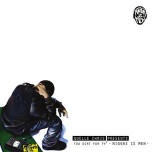 """Quelle Chris """"Niggas Is Men"""" Release Date, Tracklist & Full Album Stream"""