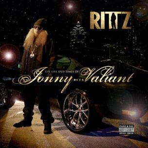 Rittz - The Life And Times Of Jonny Valiant