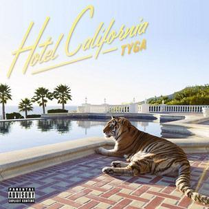 Tyga - Hotel California