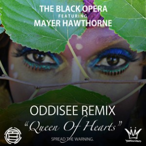 The Black Opera f. Mayer Hawthorne - Queen Of Hearts Remix [Prod. Oddisee]