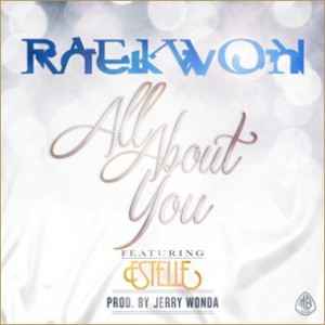 Raekwon f. Estelle - All About You