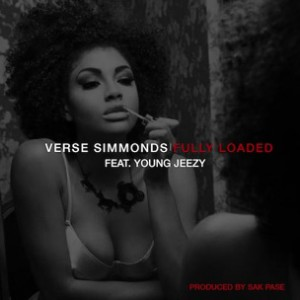 Verse Simmonds f. Young Jeezy - Fully Loaded