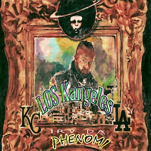 "Irv Da Phenom ""Los Kangeles"" Cover Art & Release Date"
