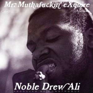 Mr. MFN eXquire - Noble Drew Ali