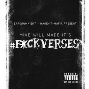 """Mike WiLL Made It To Release Instrumental EP, """"#FuckVerses"""""""