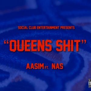 Aasim f. Nas - Queens Shit