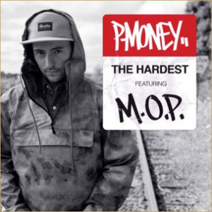 P-Money f. M.O.P. - The Hardest