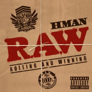 HMAN & Sticky Fingaz - Heavy With The Drop
